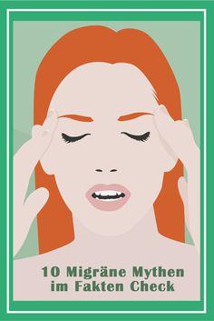 Was kann man gegen Migräne tun - und was sollte man lieber lassen? 10 Mythen im Fakten-Check!