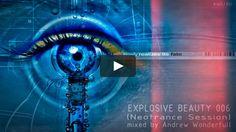 awdj.ru/explosive-beauty-006-episode/ #AWtrance #trance #Andrewwonderfull #music #AWmusic #explosivebeauty #techtrance #progressivetrance #vimeo #video #clip