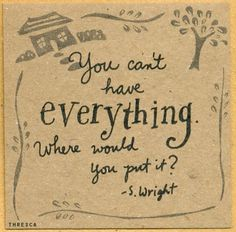cubiclerefugee:    (via mysuitcaseheartchloejane, thresca)    my absolute favourite quote! so true! :-)