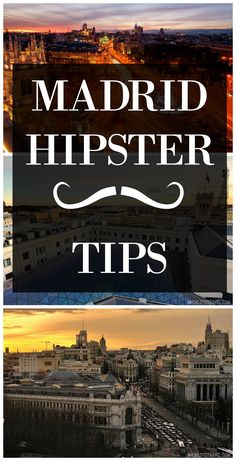 15 unbeatable hipster Madrid tips - A World to Travel