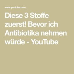 Diese 3 Stoffe zuerst! Bevor ich Antibiotika nehmen würde - YouTube Stevia, Vitamin D3, Roh Vegan, Low Carb, Youtube, Healthy Oils, Hydrogen Peroxide, Vitamins And Minerals, Fabrics
