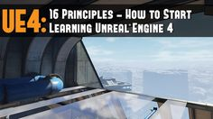 UE4: 16 Principles - Start Learning Unreal Engine 4 Tutorial (5 Recommen...