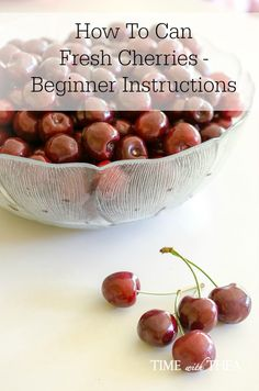 How To Can Fresh Cherries – Beginner Instructions ~ Detailed instructions designed for the beginner explaining how to can fresh cherries.