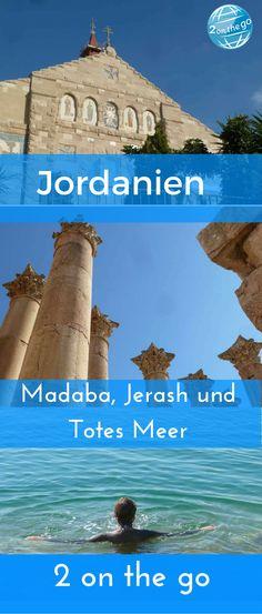 Auf unserer Rundreise Jordanien besuchen wir von Madaba aus die römischen Ruinen in Jerash und das Tote Meer.