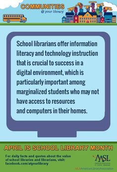 30 Reasons to Celebrate School Libraries: #5. School librarians offer information literacy and technology instruction that is crucial to success in digital environment, which is particularly important among marginalized student who may not have access to resources and computers in their homes. Okay For Now, Just For You, Library Lessons, Library Ideas, Information Literacy, Daily Facts, School Librarian, Media Specialist, Student Success