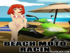 Beach Moto Racin  Android Game - playslack.com , steer a motorboat along a busy roadway near seaside as a pretty woman. Show your reaction speed and attentions in this entertaining game for Android. Feel the season and motion along a coastal roadway with an attractive woman. Move the motorboat from side to side to outstrip automobiles on the roadway and accumulate gold coinages. evade contacts with different hindrances and hazards on the roadway. purchase brand-new scooters.