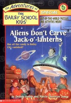 The Adventures Of The Bailey School Kids Special (Alien Don't Carve Jack O Lanterns)