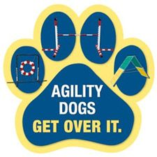 """""""Agility Dogs Get Over It"""" Dog Paw Magnet"""