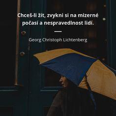 Georg Christoph Lichtenberg, Motto, Faith, Humor, Motivation, Future, Live, Words, Celebrities