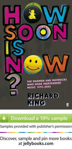 'How Soon is Now?' by Richard King
