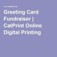 Greeting Card Fundraiser | CatPrint Online Digital Printing