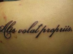 inspirational quote tattoos  She flies with he own wings.  have this on my ribs