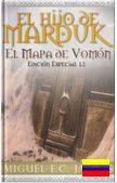 Una novela de fantasía al estilo de Harry Potter y Percy Jackson. Una historia que no podrás dejar de leer. El Hijo de Marduk: El Mapa de Vomón escrito por nuestro usuario de Venezuela, MiguelECJarnes http://www.storypop.com/books/2756