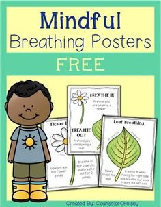 This resource includes 3 posters to help students learn mindful breathing. Posters use the imagery of a flower and a leaf to help students learn deep breathing techniques mixed with guided imagery. These strategies can be a great way to introduce calmness and being in the present.