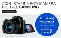 Avete visto che Samsung supervaluta su eBay vecchie fotocamere per l'acquisto di una nuova? Figo!! #samsungebay#ad