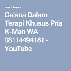 Celana Dalam Terapi Khusus Pria K-Man WA 08114494181 - YouTube