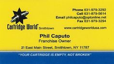 Ink and Toner - Phil Caputo - Cartridge World : Smithtown, NY - iNK Cartridge Toner Savings Ribbons Fax Machine Cartridges