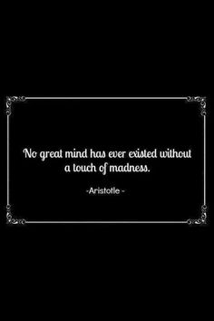 Alice in Wonderland / karen cox. No great mind has ever existed without a touch of madness. Aristotle quote.