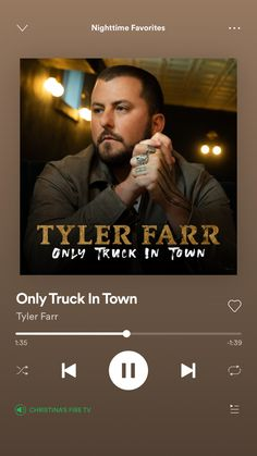 Country Playlist, Country Songs, Tyler Farr, Night Time