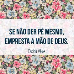 Boa noite! Com #regram da querida #debbievillela. #frases #fé #força #prece #oração #debbievillela
