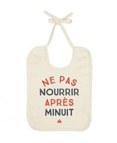 Bavoir Bebe Ne Pas Nourrir Après Minuit Blanc by Bebe TSHIRT