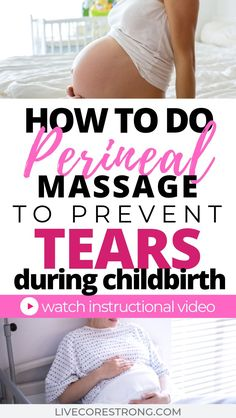 How To Do Perineal Massage During Pregnancy To Prevent Tears + Video