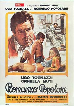 Romanzo popolare (1974)Stars: Ugo Tognazzi, Ornella Muti, Michele Placido ~  Director: Mario Monicelli ( Won the David di Donatello Award1975 for Best Screenplay, Nominated for 2 Italian National Syndicate of Film Journalists Awards 1975)