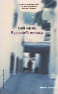 La casa della maestra: Doris Lessing Il senso della memoria