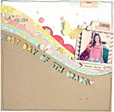 First Day of 5th Grade  Scrapbook Layout  By ShannaNoel