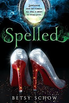 Betsy Schow's Spelled is a recommended fantasy book to read for teens and young adults.