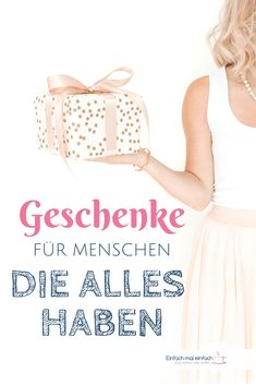 Geschenke für Menschen, die alles haben No matter whether you are looking for gift ideas for the girlfriend or the man in your life, for the parents or your brother - here you will find unusual gifts Diy Crafts To Sell, Diy Crafts For Kids, Sell Diy, Kids Diy, Gifts For Mom, Diy Gifts, The Girlfriends, Perfect Christmas Gifts, Unusual Gifts