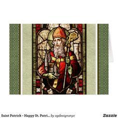Saint Patrick - Happy St. Patrick's Day Card! #stpatrick #stpatricksday #irish #irishblessings #Greetingcard #zazzle