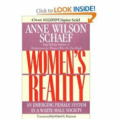 Women's Reality: An Emerging Female System: Anne Wilson Schaef: 9780062507709: Amazon.com: Books