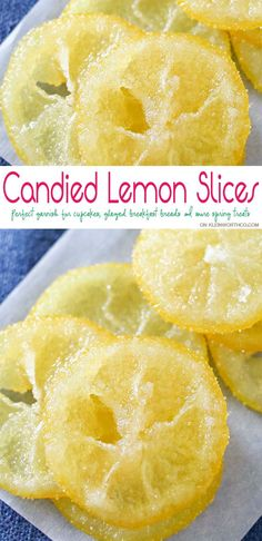 Candied Lemon Slices are perfect for topping on pastries, cupcakes, cocktails & more spring treats! Easy recipe & a great way to use those lemons. Plus you can use all the leftover lemon simple syrup to add to all your favorite cocktails later. Köstliche Desserts, Lemon Desserts, Lemon Recipes, Dessert Recipes, Lemon Candy Recipe, Easy Candy Recipes, Candied Lemon Slices, Candied Lemons, Candied Fruit