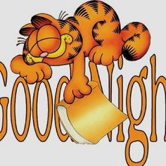 Night Night quotes-on-god-life-love-friendship Good Night Greetings, Good Night Wishes, Good Night Sweet Dreams, Quote Night, Good Night Quotes, Morning Quotes, Garfield Cartoon, Garfield And Odie, Garfield Comics