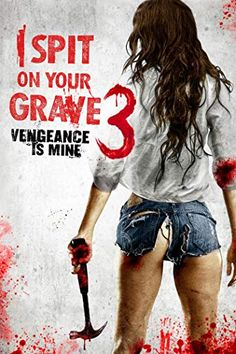 Sarah Butler in I Spit on Your Grave Vengeance Is Mine Horror Movie Posters, 1980s Horror Movies, 1976 Movies, Classic Horror Movies, Comic Movies, Scary Movies, Movie Titles, Film Movie, English Hot Movie