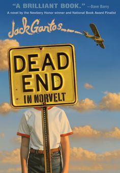 Dead End in Norvelt, by Jack Gantos