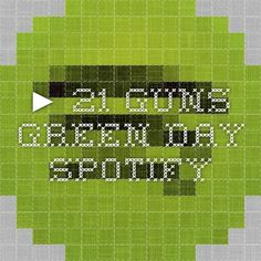 ▶ 21 Guns - Green Day - Spotify