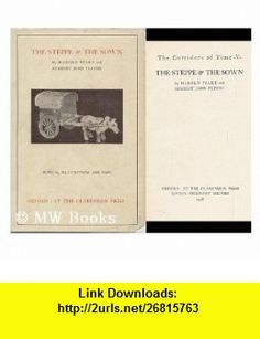 Steppe and the Sown (9780686837855) H. J. Fleure, Harold Peake , ISBN-10: 0686837851  , ISBN-13: 978-0686837855 ,  , tutorials , pdf , ebook , torrent , downloads , rapidshare , filesonic , hotfile , megaupload , fileserve