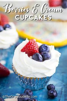 These Berries and Cream Cupcakes are made with a moist vanilla cupcake with strawberries and blueberries, whipped cream cheese frosting and topped with more fresh berries for a cupcake that is not only delicious, but perfect for summer! Homemade Desserts, Best Dessert Recipes, Cupcake Recipes, Baking Recipes, Delicious Desserts, Sweets Recipes, Yummy Treats, Cupcake Ideas, Sweet Treats