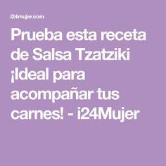 Prueba esta receta de Salsa Tzatziki ¡Ideal para acompañar tus carnes! - i24Mujer
