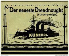 Original-Werbung/ Anzeige 1910 - KUNEROL COCOSSPEISEFETT  / DER NEUESTE DREADNOUGHT (FÜRCHTENICHTS) - ca.…