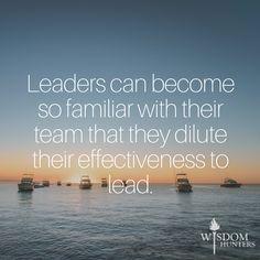 Too Familiar Leaders - Wisdom Hunters