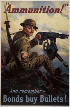 """Vincent Lynch, """"'Ammunition!' And Remember -- Bonds Buy Bullets!"""" Federal Reserve, 1918."""