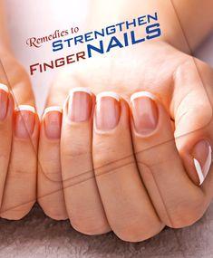 Remedies to Strengthen Fingernails
