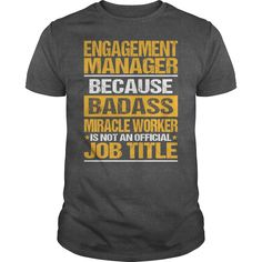 (Tshirt Deals) Awesome Tee For Engagement Manager [Tshirt design] Hoodies, Funny Tee Shirts