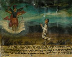 The Mexican tradition of Retablos Painting refers to small oil painting  of religious subject matter executed on tin.  From approximately  1830 - 1880, this native art form flourished as artists traveled the  countryside to offer their services.  These artists were usually  untrained  and expressed the needs of their clients in non-realistic  terms.  They were more concerned with portraying what they knew  and felt within  than with the physical world around them.     Retablos paintings were…