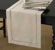 Linen Hemstitch Table Runner #potterybarn I TEND TO GO WITH THE CLASSIC LIKE THIS ONE IN FLAX AND GO A LITTLE FUNKY WITH MY NAPKINS AND NAPKIN RINGS. YOU CAN NEVER GO WRONG WITH CLASSICS!
