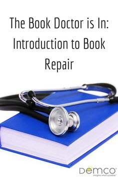 First blog in an ongoing book repair series | ideas.demco.com