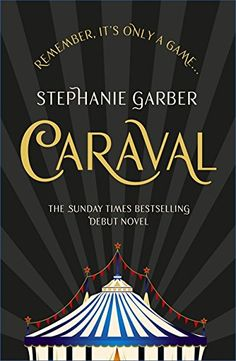Caraval  the mesmerising Sunday Times bestseller (English Edition) aefaa55fa4d